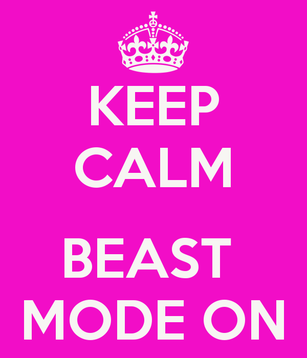 keep-calm-beast-mode-on-8